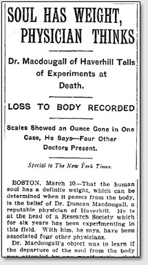 """Статья """"Soul has weight, physician thinks"""" (Душа имеет вес, физические факты ), New York Times, 7 марта 1907 г."""